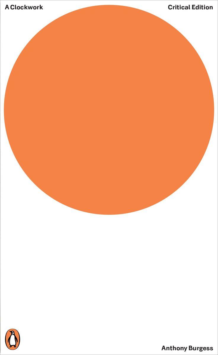 A Clockwork Orange / Anthony Burgess