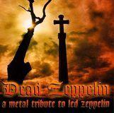 Dead Zeppelin: A Metal Tribute to Led Zeppelin [CD]