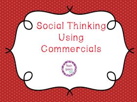 Teach Speech 365: {Review} Using Commercials for Social Thinking