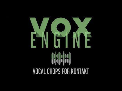 VOX ENGINE - Vocal Chops For Kontakt - YouTube