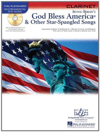 God Bless America & Other Star-Spangled Songs: for Clarinet (Hal Leonard Instrumental Play-Along)