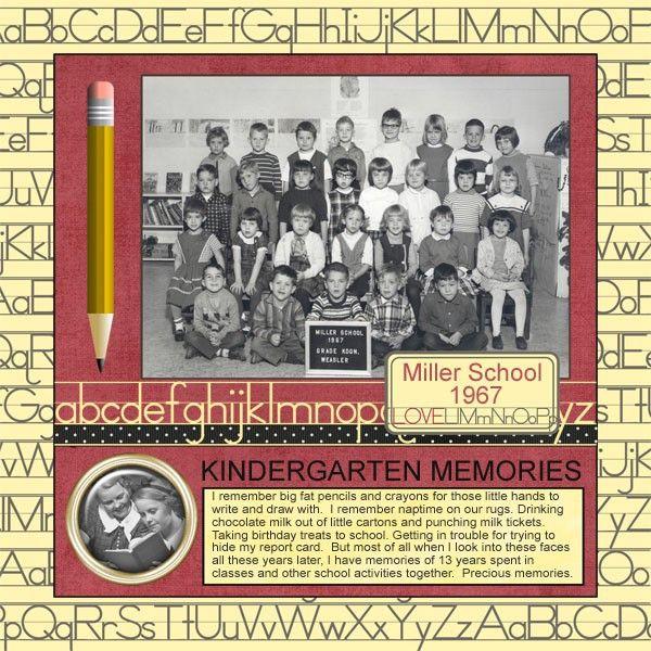 Kindergarten Memories ~ Heritage school days page with a great penmanship primer background.