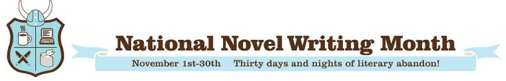 November is write a novel month (at least here in Canada), every year thousands of people challenge themselves to try and write a novel in a month. This is a wonderful experience and thought experiment, I think perhaps next year I may try to participate. But at they very least it's worthwhile to try and cheer on the participants and read through some of the works, even if they are only partially done. :D   [ http://www.nanowrimo.org/en ]