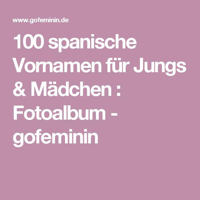 100 spanische Vornamen für Jungs & Mädchen : Fotoalbum - gofeminin