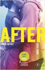 """After 4. Amor infinit d'Anna Todd. Ed. Columna. """"Després d'haver-se conegut, enamorat, odiat i compenetrat com una sola ànima, en Hardin i la Tessa continuen la seva intensa història d'amor. Quin final espera a la relació de la jove parella? Qui o què s'interposarà en la seva felicitat? Serà, el seu, un amor per sempre?"""" Feu un tastet a http://static0.grup62.cat/llibres_contingut_extra/30/29936_After_Amor_imposible.pdf"""