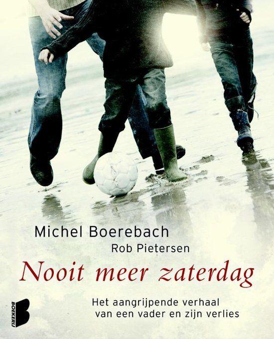23/52: Nooit meer zaterdag. Het verhaal van voetballer Michel Boerebach. Hoe hij zijn 2 zoontjes verloor bij een auto-ongeluk. Bij het lezen van dit verhaal kan je het niet droog houden.