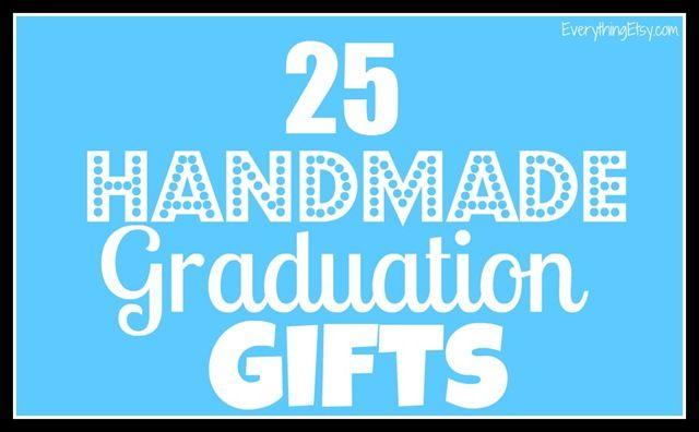 25 Handmade Graduation Gifts