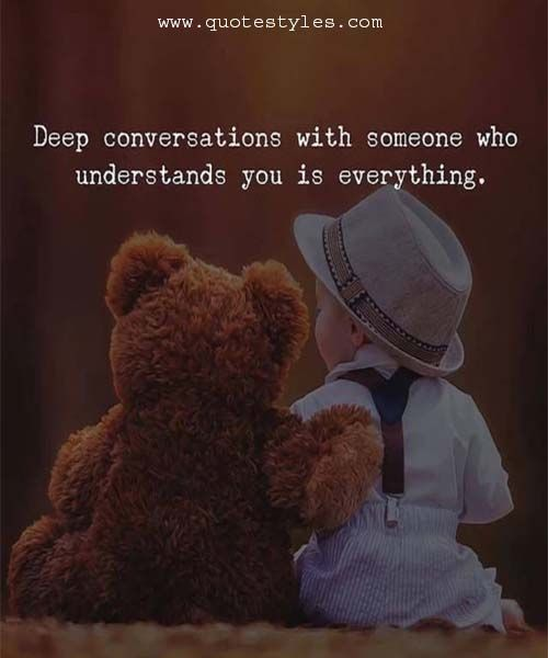Deep conversation with someone-Friendship Quotes
