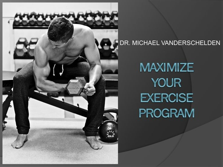 Maximize your Exercise Program with Dr. Mike