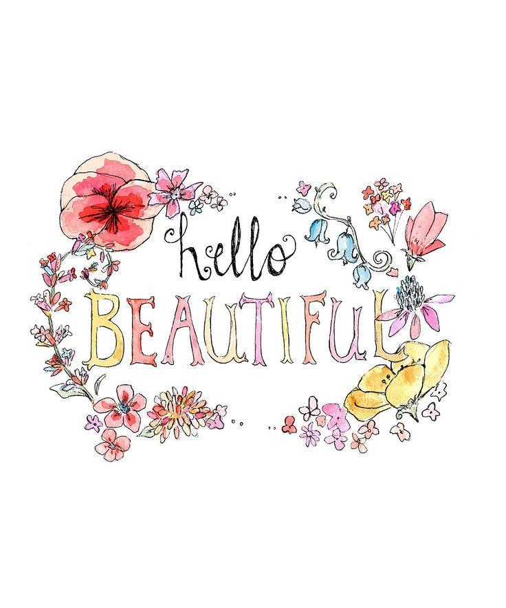 'Hello Beautiful' Print