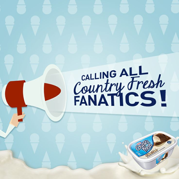 COMMENT with what you love about eating Country Fresh ice cream and we might feature YOU as a Top Fan! :-D