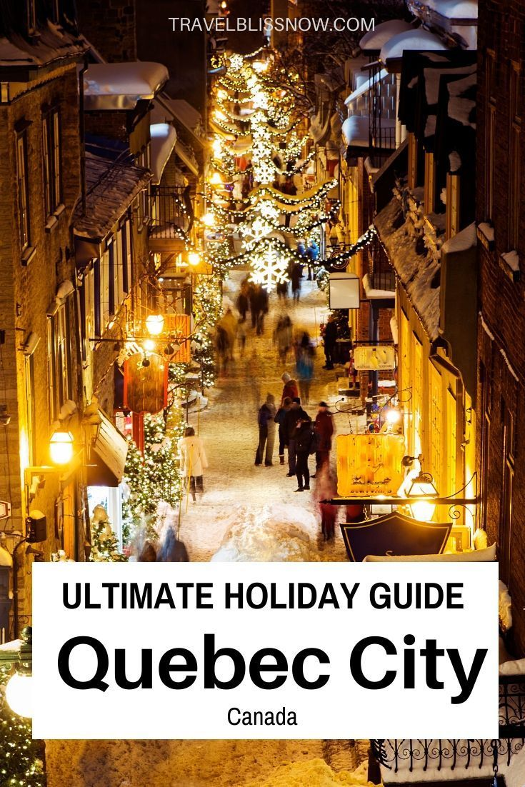 Christmas In Quebec City The Only Planning Guide You Need In 2020 Quebec City Christmas Quebec City Quebec City Canada