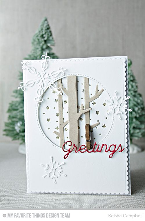 Stylish Snowflakes Die-namics, Solid Birch Trees Die-namics, Peaceful Words Die-namics, Starry Circle Die-namics - Keisha Campbell  #mftstamps