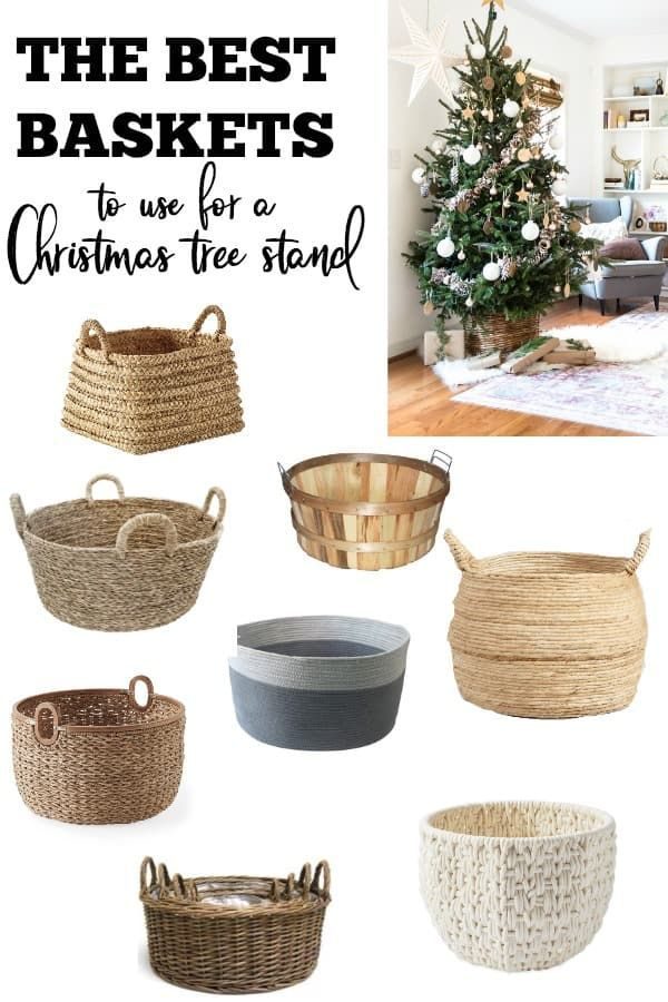 Christmas Tree Baskets The Best Baskets To Use For A Christmas Tree Stand Christmas Dekoration Christmas Tree In Basket Christmas Tree Base Christmas Tree Stand