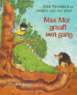 prentenboek: Max mol graaft een gang
