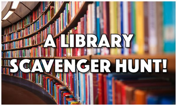 Find hidden gems and stretch yourself with our guide to a library scavenger hunt you can partake in at your own library.