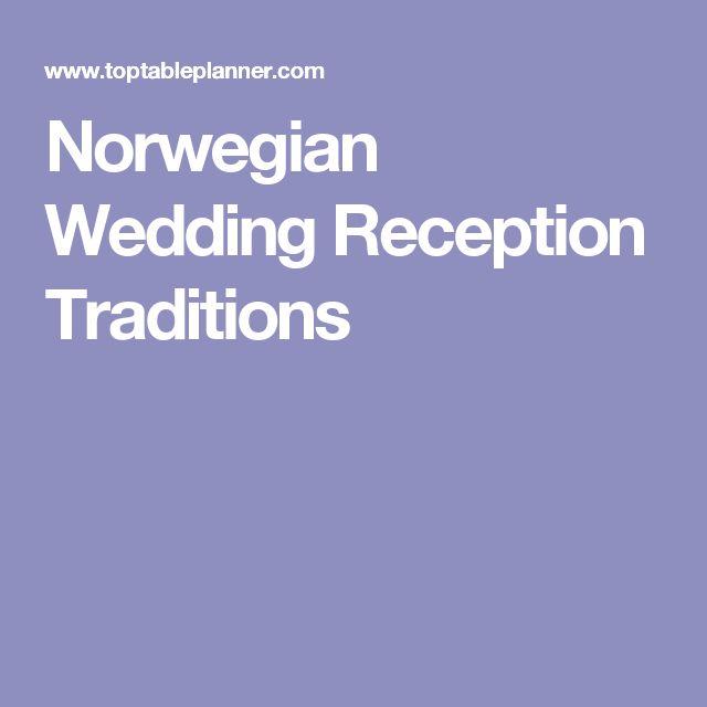 Norwegian Wedding Reception Traditions