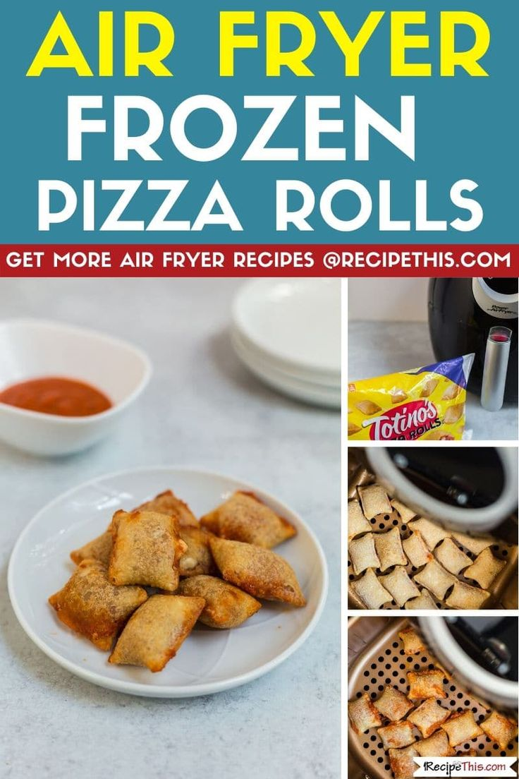 Air Fryer Frozen Pizza Rolls Recipe This Recipe in
