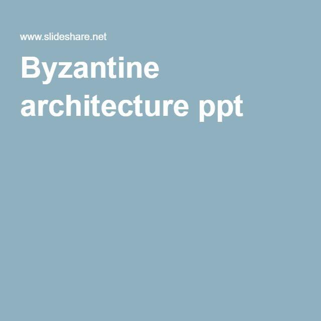 Byzantine architecture ppt