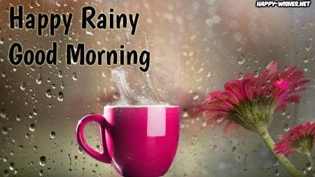 Good Morning Wishes On Rainy Day Images Rainy Day Good Morning
