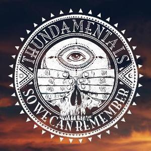 Thundamentals - So We Can Remember