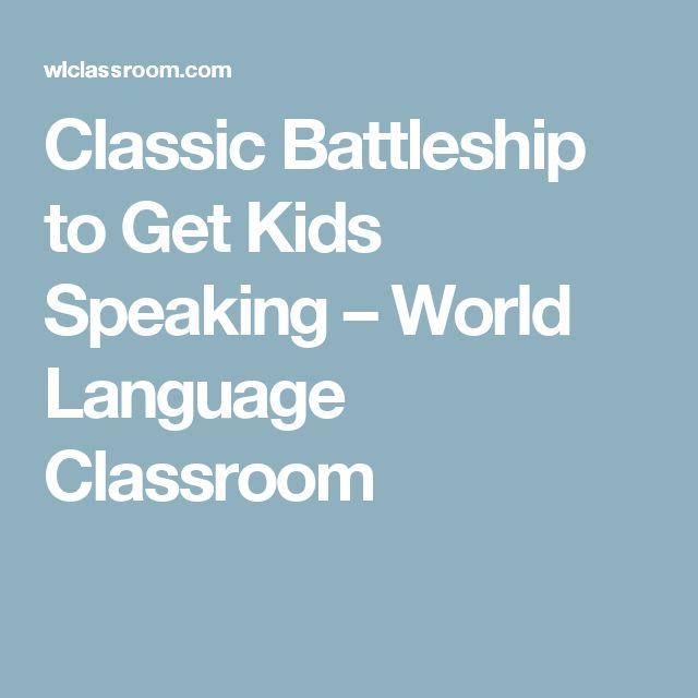 Classic Battleship to Get Kids Speaking – World Language Classroom