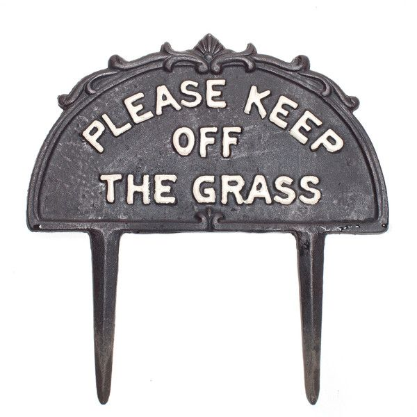 A polite and durable sign to ensure that your neighbors and passersby know to 'Please Keep off the Grass'.