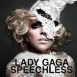 Lady Gaga, Speechless