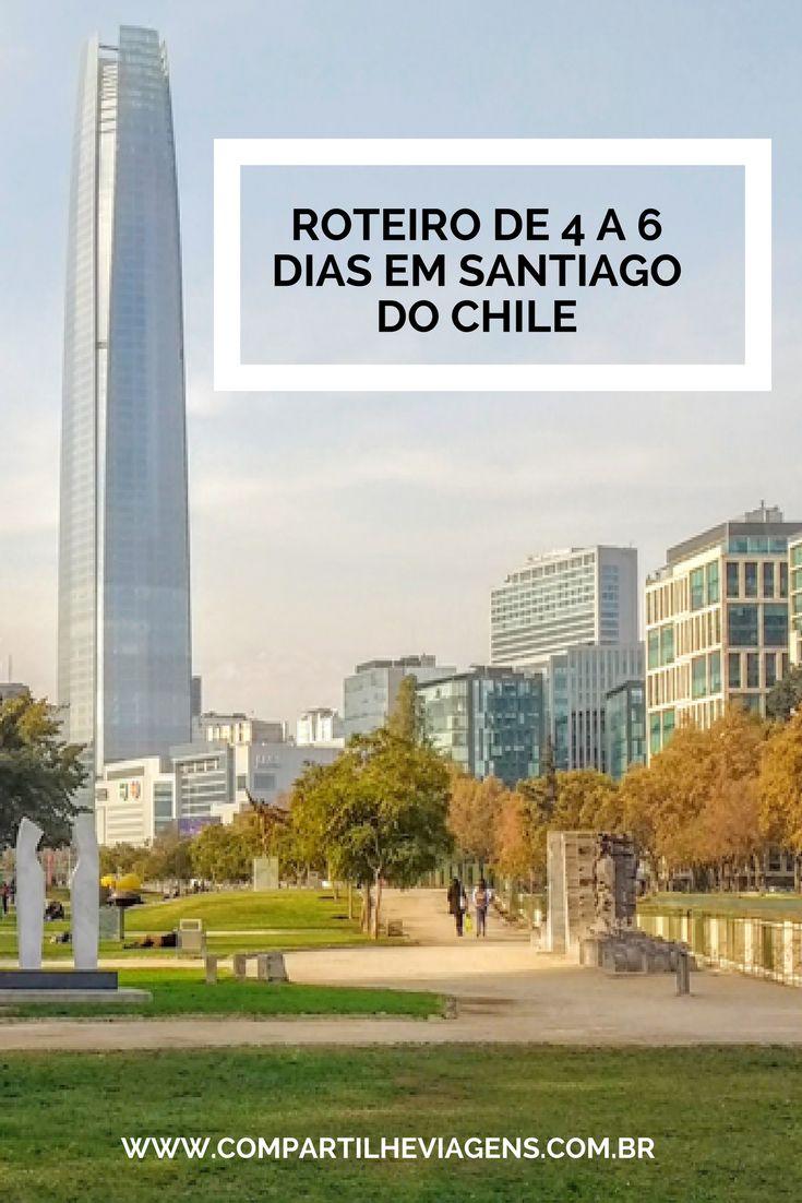 Dicas práticas e roteiro de 4 a 6 dias em Santiago do Chile