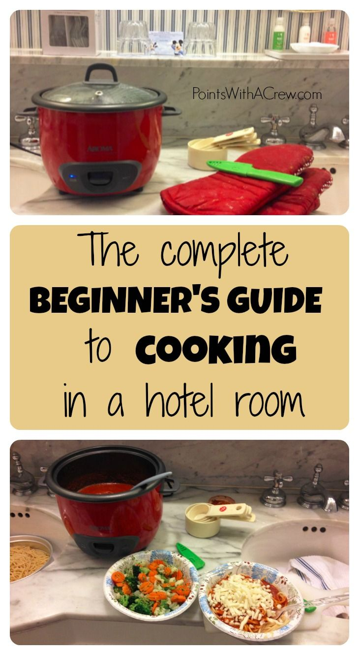 The complete beginner's guide to cooking in a hotel room - http://www.pointswithacrew.com/complete-beginners-guide-cooking-in-a-hotel-room/?utm_medium=PWaC+Pinterest