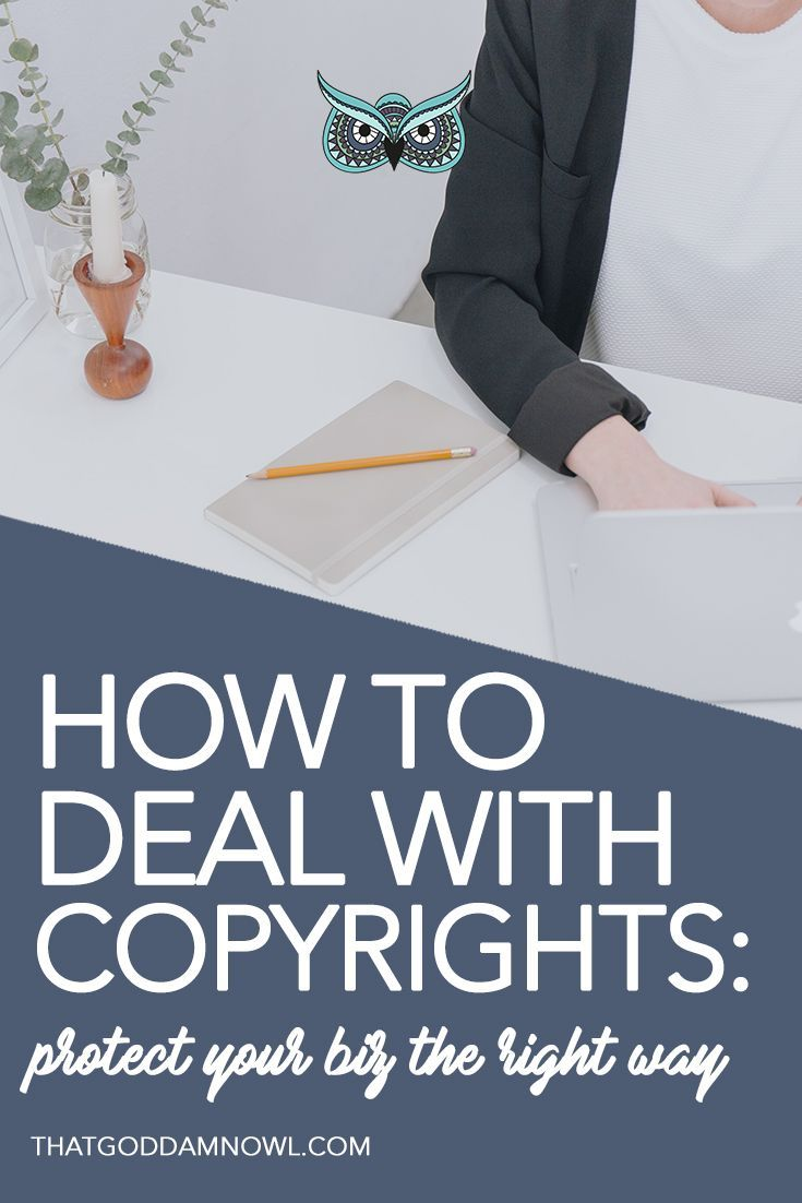 How to deal with copyrights: protect your business the right way
