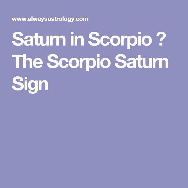 Saturn in Scorpio – The Scorpio Saturn Sign