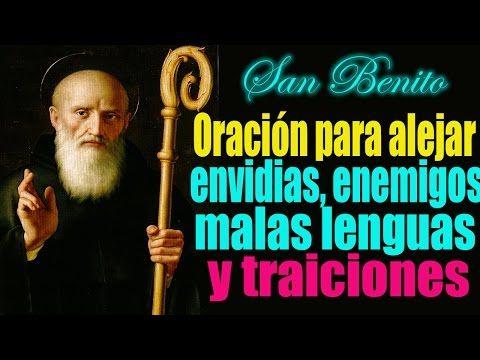 Oración a san Benito para alejar enemigos ocultos, traiciones, malas lenguas y hechicerías - YouTube