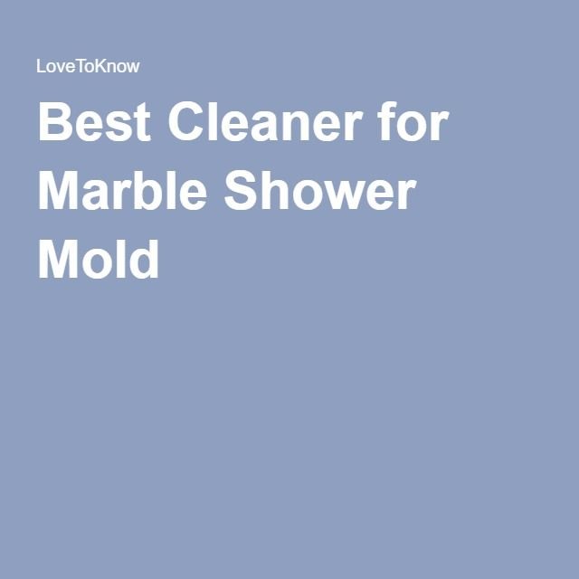 Best Cleaner for Marble Shower Mold | Shower mold and Mold ...