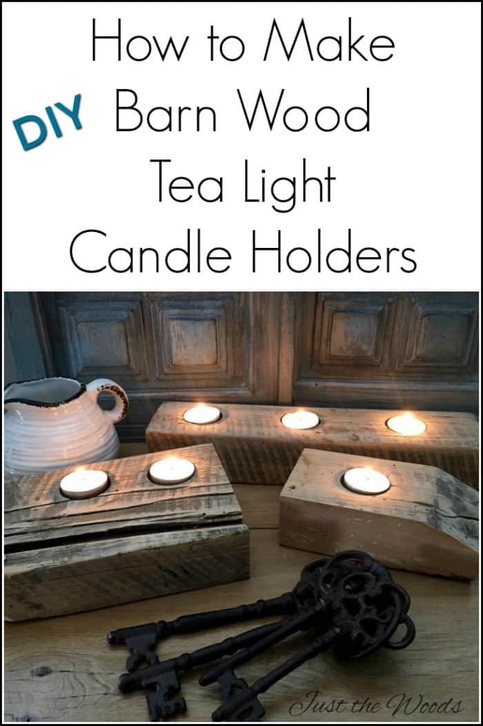How to make DIY reclaimed barn wood tea light candle holders. Simple rustic decor from leftover farmhouse barn wood table. via @justthewoods
