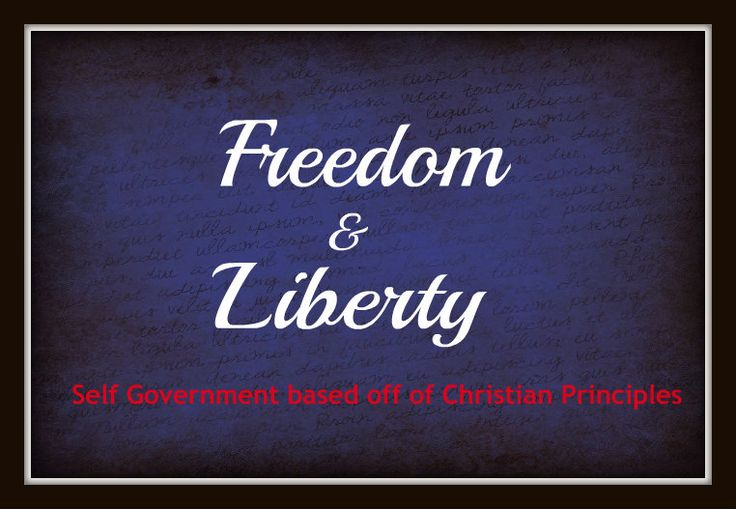 Freedom What does it mean to be free?  Does it mean we do what we want when we want?  No, it means to be free from something.  A person may be free from something, but after a while, a person must eventually return to the community.  Liberty What does liberty mean?  Liberty describes the relationship among community members when the boundaries of unalienable rights are protected by individual conscience.  Liberty can not exist without conscience and conscience is refined by religion.