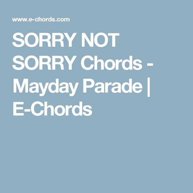 Sorry Not Sorry Chords Mayday Parade E Chords M U S I C
