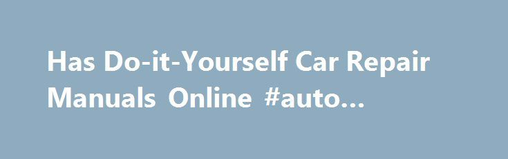 Has Do-it-Yourself Car Repair Manuals Online #auto #speakers http://sweden.remmont.com/has-do-it-yourself-car-repair-manuals-online-auto-speakers/  #auto repair manuals online # How to Find Car Repair Manuals This page is about how car repair manuals can help you fix automobiles right, on the first attempt. Don't worry, you do not have to buy anything on this page to walk away with some helpful knowledge. There are free auto repair videos below that contain professional tips and advice for…
