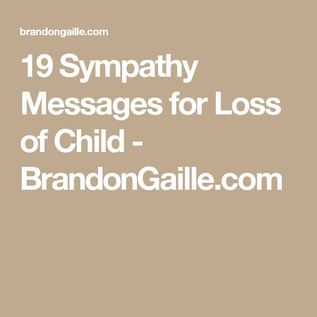 19 Sympathy Messages for Loss of Child - BrandonGaille.com