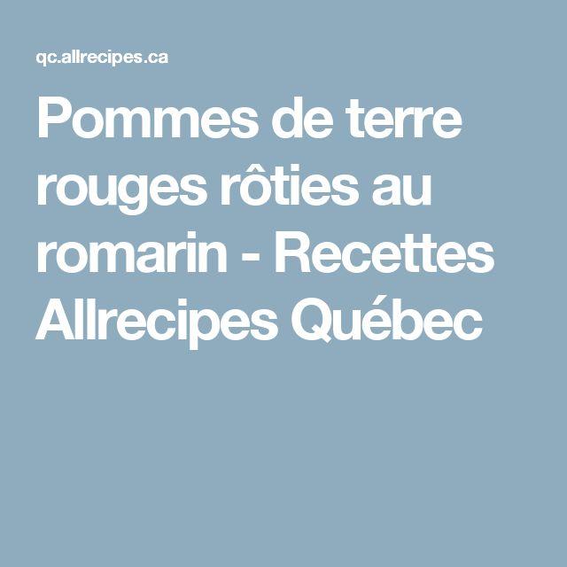 Pommes de terre rouges rôties au romarin - Recettes Allrecipes Québec