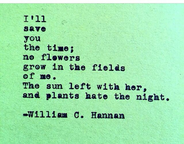 I Hate You Poems For Her: 93 Best Images About William C. Hannan Poetry On Pinterest