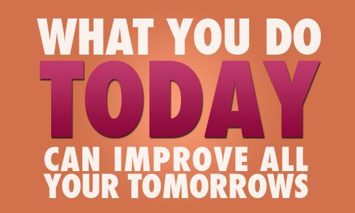 improve tomorrow: Quotes, Tomorrow, Weight Loss, Motivation, Fitness Inspiration, Today, Health, Weightloss