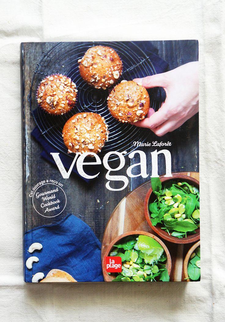 """Présentation et avis concernant le livre """"Vegan"""" de Marie Laforêt. Plus de 500 recettes réunies, pour faire plaisir à tout le monde !"""