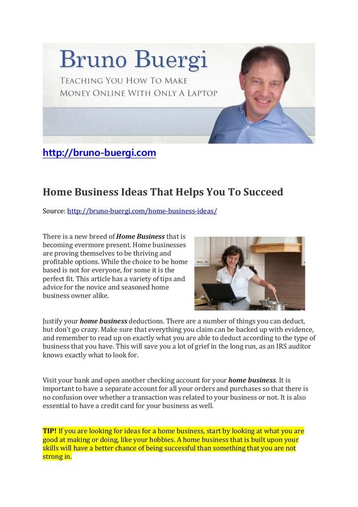 home-business-ideas-to-your-success by Bruno Bürgi via Slideshare