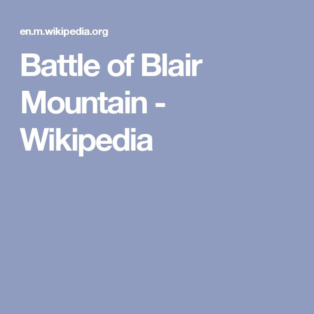 Battle of Blair Mountain - Wikipedia