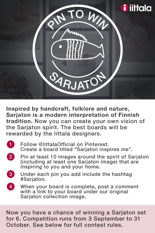 Be inspired and participate in.   Read the rules.   http://www.iittala.com/pinterest-competition-rules/index.html