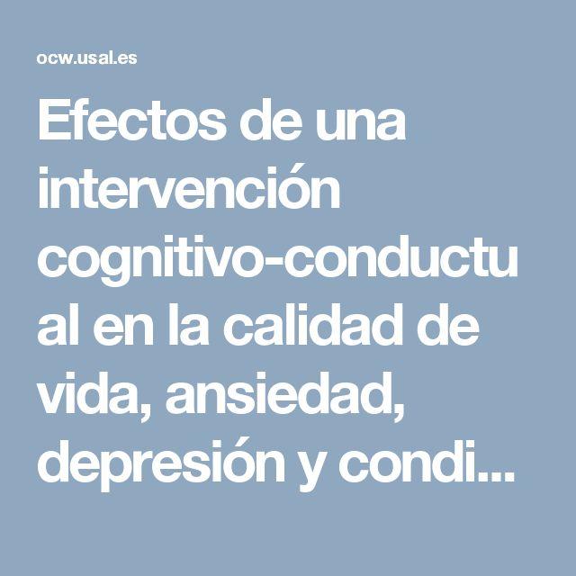 Efectos de una intervención cognitivo-conductual en la calidad de vida, ansiedad, depresión y condición médica de pacientes diabéticos e hipertensos esenciales1