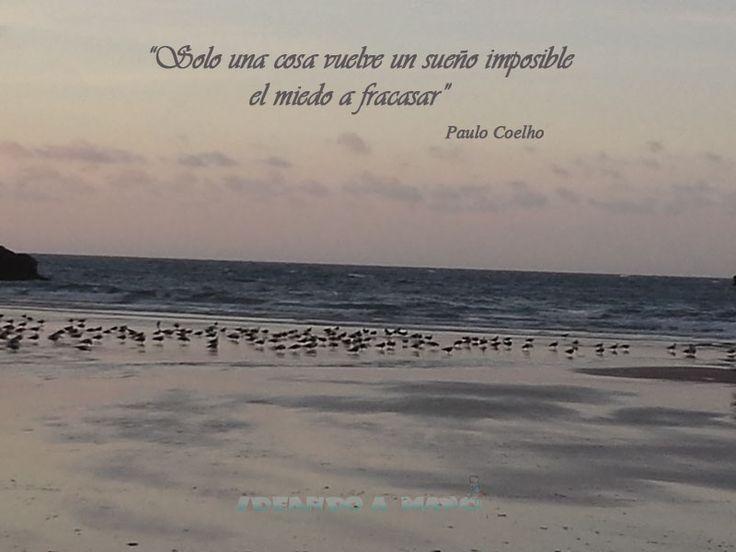 """""""Solo una cosa vuelve un sueño imposible el miedo a fracasar"""" de P Coelho #Reflexion #ilustracion"""