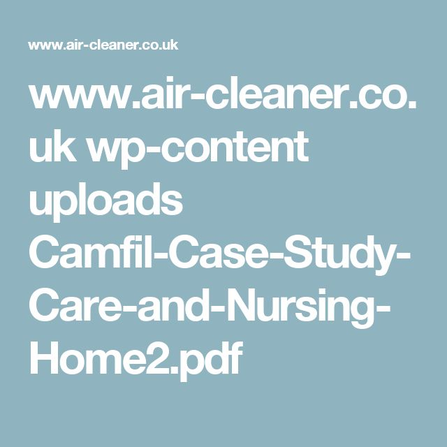www.air-cleaner.co.uk wp-content uploads Camfil-Case-Study-Care-and-Nursing-Home2.pdf