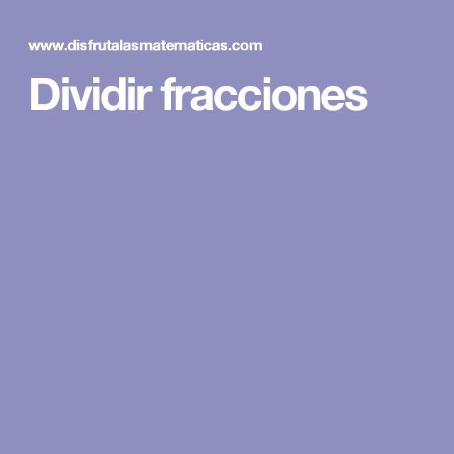 Dividir fracciones